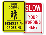 Custom Pedestrian Signs