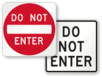 Do Not Enter Signs