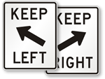 Keep Right & Keep Left Signs