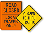 Road Closed Signs