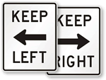 Keep Left and Keep Right Signs