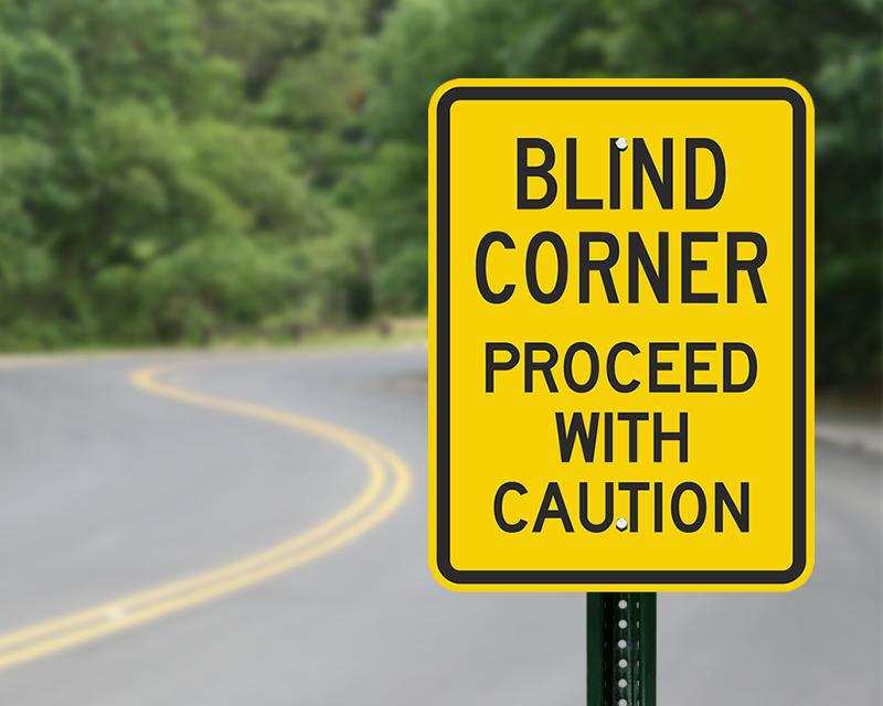 Blind corner sign