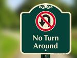 Designer No U-Turn Signs