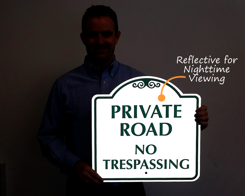 Reflective sign for private road