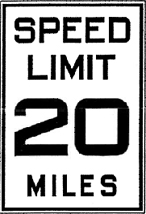 1927 Speed Limit Sign AASHO R-4