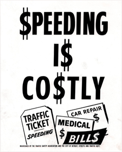 1966 Speeding Is Costly Sign tells drivers the costs of speeding