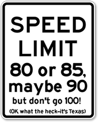 Funny Texas Speed Limit 100 Sign