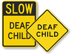 Deaf Child - Slow Down Signs