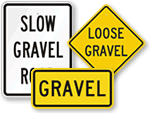 Loose Gravel Signs