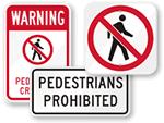No Pedestrians Traffic Signs