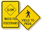 Watch For Pedestrian Signs