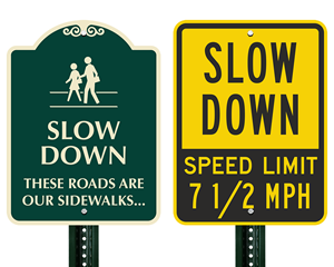 Custom slow down signs