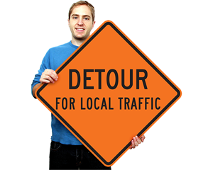 Detour For Local Traffic Signs