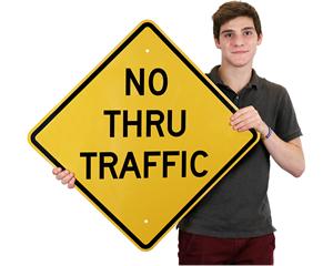 No Thru Traffic Diamond Sign