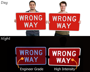 Reflective wrong way signs
