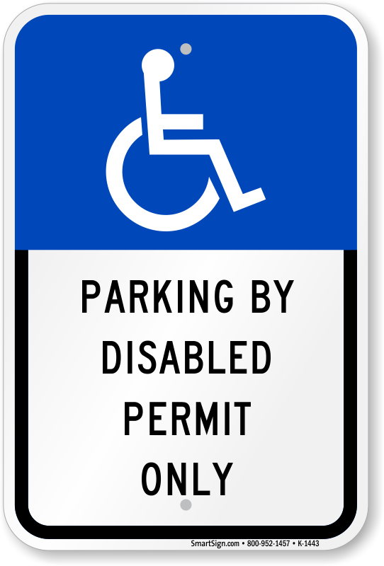 Parking by disabled permit only sign sku k 1443 for Handicap parking sign template