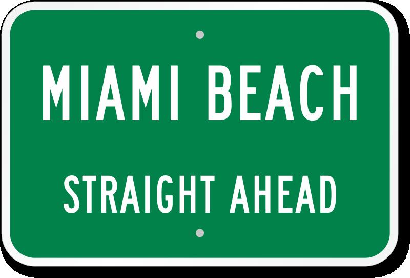 Truck Part Names >> Custom Miami Beach Ahead City Sign - Made in USA, SKU: K2-3035