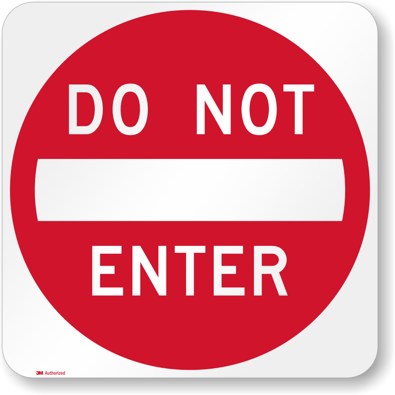 Durable Do Not Enter Traffic Signs