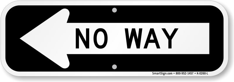 No Way Sign Left Arrow Direction Ships Fast Sku