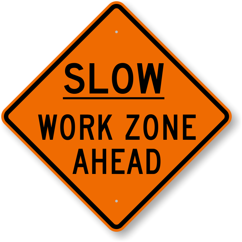 Slow Work Zone Ahead Sign  Best Prices, Sku K0275. Logo Murals. David Bowie Banners. Diamond Lettering. Road Repair Signs. Baseball Stickers. Business Name Stickers. Stanford University Logo. True Logo