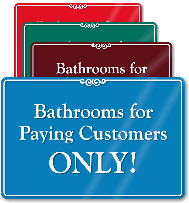 Bathroom For Customers Only Sign 28 Images Office
