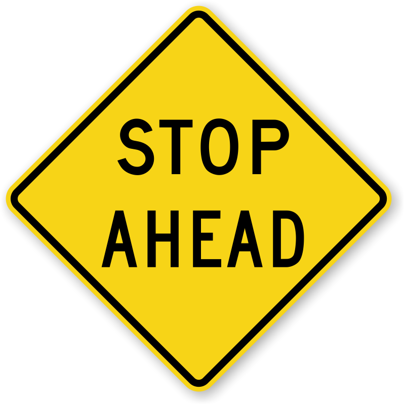 STOP Ahead, Signal Ahead Signs