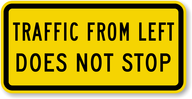 Traffic From Left Does Not Stop MUTCD Sign