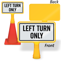 Left Turn Only ConeBoss Sign