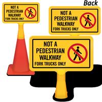 Not A Pedestrian Walkway ConeBoss Sign