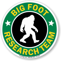 Big Foot Research Team Sign With Graphic