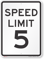 Speed Limit 5 MPH Aluminum Speed Limit Sign