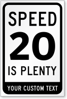 Personalized Speed 20 Is Plenty Sign