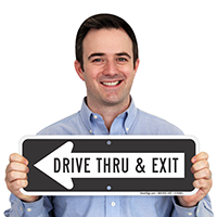 Drive Thru and Exit Sign with Left Arrow