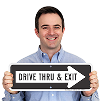 Drive Thru and Exit Sign with Right Arrow