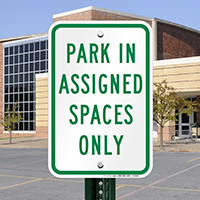 Park in Assigned Spaces Only