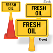 Fresh Oil ConeBoss Sign