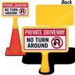 No Turn Around ConeBoss Sign