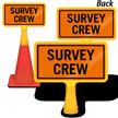 Survey Crew ConeBoss Sign