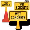 Wet Concrete ConeBoss Sign