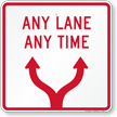 Any Lane Any Time with Directional Arrow Symbol Sign