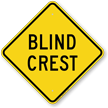 Blind Crest yellow Diamond Shaped Sign