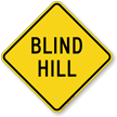 Blind Hill Blind Drive Diamond Shaped Sign