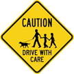 Caution Drive With Care Warning Sign