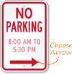 Customizable No Parking Timings and Direction Sign