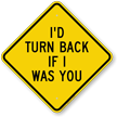 Humorous Diamond-shaped Warning Sign