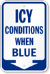 Blue Ice Alert Sign