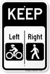 Keep Left Cyclists Right Pedestrian Sign
