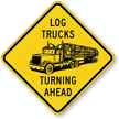 Log Trucks Turning Ahead Sign