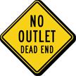 No Outlet Dead End Caution Sign