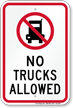 No Trucks Allowed Sign with Quaint Symbol